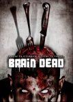 [Review] Brain Dead (USA 2006)