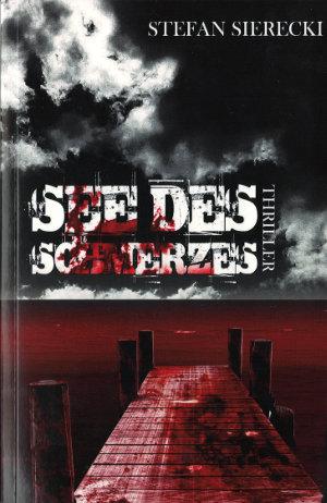 See_des_Schmerzes-Stefan_Sierecki