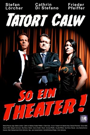 [Review] Tatort Calw - So ein Theater