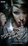 [Roman] Porträt der Psychopathin als junge Frau (Edward Lee, Elizabeth Steffen)