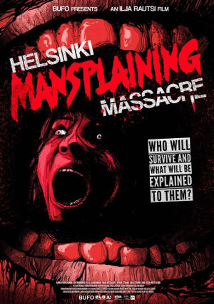 [Review]Helsinki Mansplaining Massacre