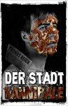 [Roman] Der Stadtkannibale (Thomas Reich)