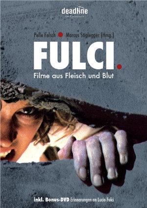 Fulci. Filme aus Fleisch und Blut // Buch + DVD