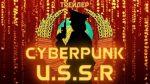[Review] Cyberpunk U.S.S.R - Episode 1 [Obscura #6]
