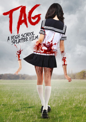 [Review] Tag - A High School Splatter Film